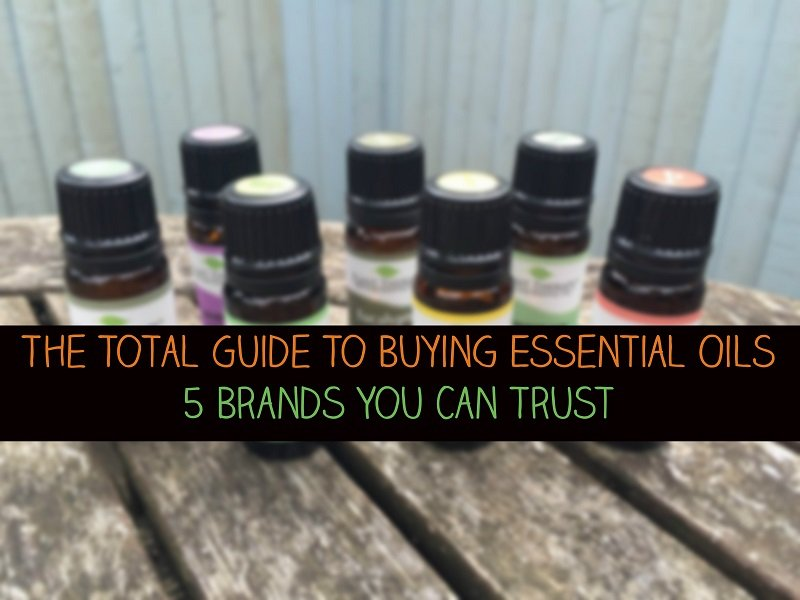The Total Guide To Buying Essential Oils – 5 Brands You Can Trust