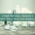 9 Best Natural, Organic & Non-Toxic Skin Care Brands