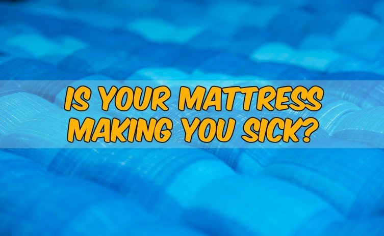 Is Your Mattress Making You Sick? Why You Need a Non-Toxic Mattress & Top 3 To Choose