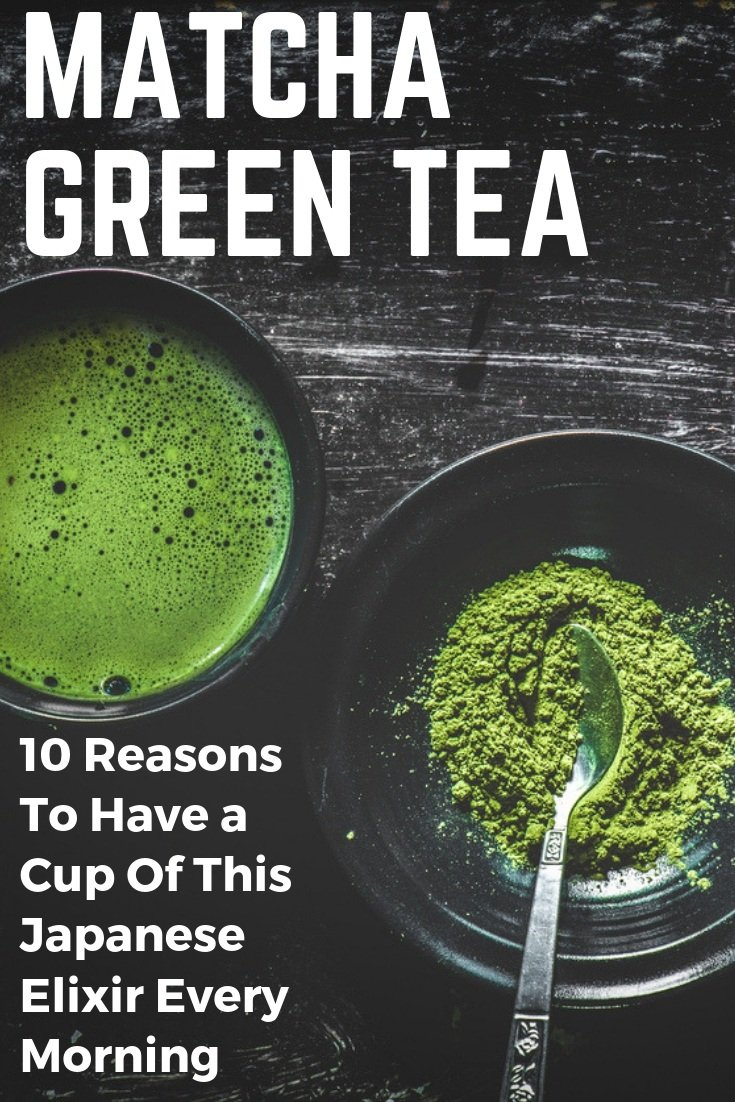 Matcha Green Tea: 10 Amazing Benefits Of This Japanese Elixir